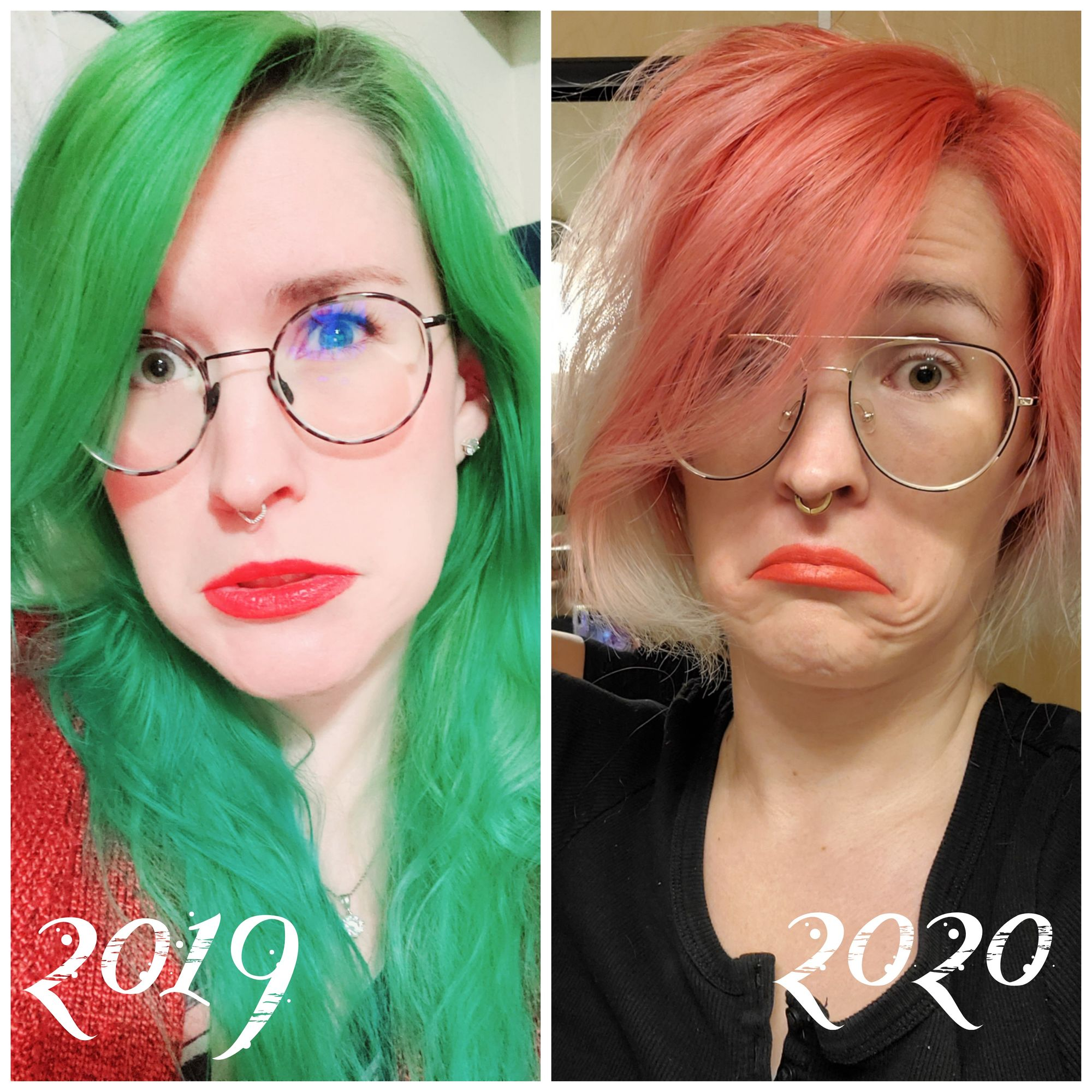 Image of me, Cakelin, on the left in 2019 and right in 2020. I am a light skinned/white, femme, non-binary person with a septum, glasses and green eyes. In both pictures I am making a funny expression, pulling my mouth downwards and out. 2019 me has long bright green hair, red lip stick and thin tortoiseshell oval glasses. 2020 me has peach/pink chin length hair with orange lipstick, wearing gold and black geometric glasses in an aviator style.